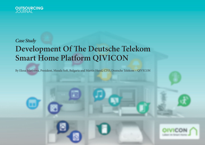 development of the deutsche telekom smart home platform qivicon